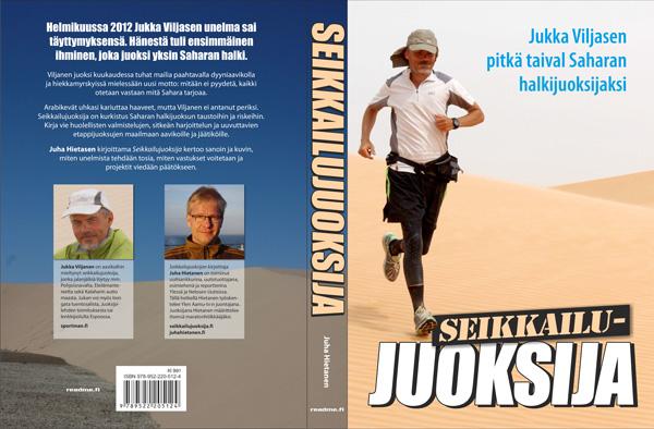 Juha Hietanen on kirjoittanut kirjan Jukka Viljanen - seikkailujuoksija